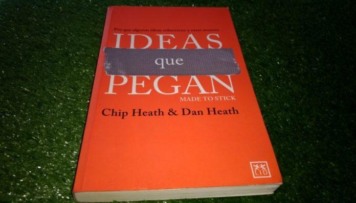 Conoce las ideas que pegan de Chip Heath y Dan Heath