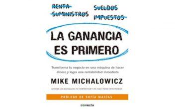 La ganancia es primero de Mike Michalowicz