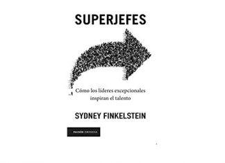 Libro escrito por uno de los expertos internacionales en liderazgo Sydney Finkelstein