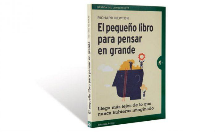 Richard Newton: El pequeño libro para pensar en grande